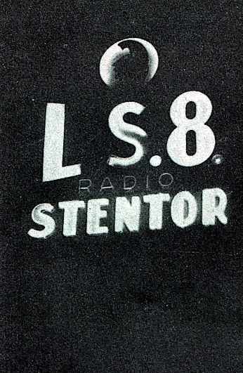 1937. Argentina: LS8 Radio Sténtor. | La Galena del Sur